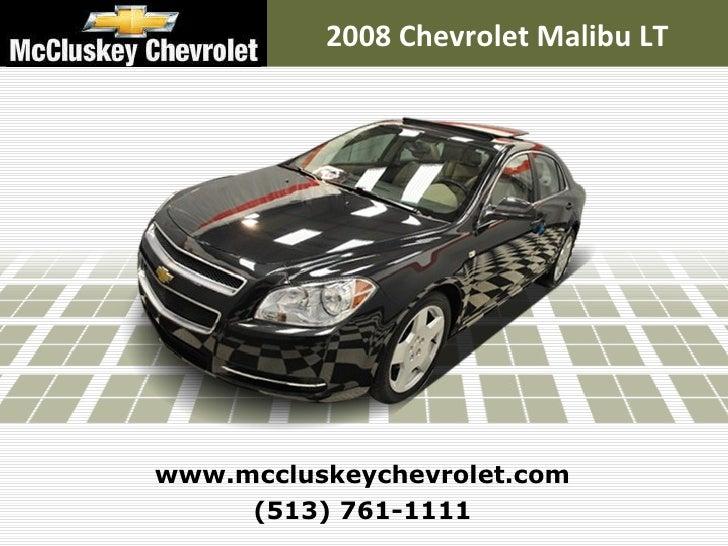 Used 2008 Chevrolet Malibu LT w/2LT Sedan at your Chevy Cincinnati Ohio Dealer