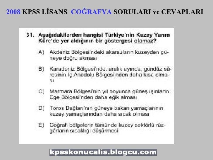 2008  KPSS LİSANS  COĞRAFYA  SORULARI ve CEVAPLARI