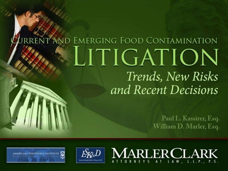 2008 Current and Emerging Trends in Foodborne Illness Litigation with Bill Marler