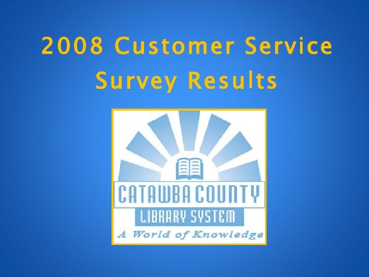 2008 Customer Service Survey Results