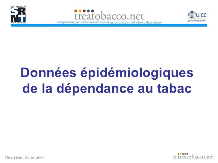 Données épidémiologiques de la dépendance au tabac Revised  05/06