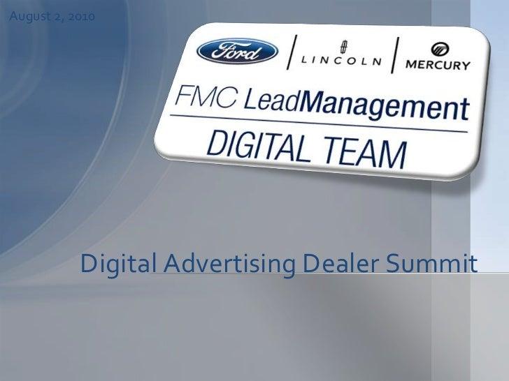 Digital Advertising Dealer Summit <br />September 10, 2008<br />