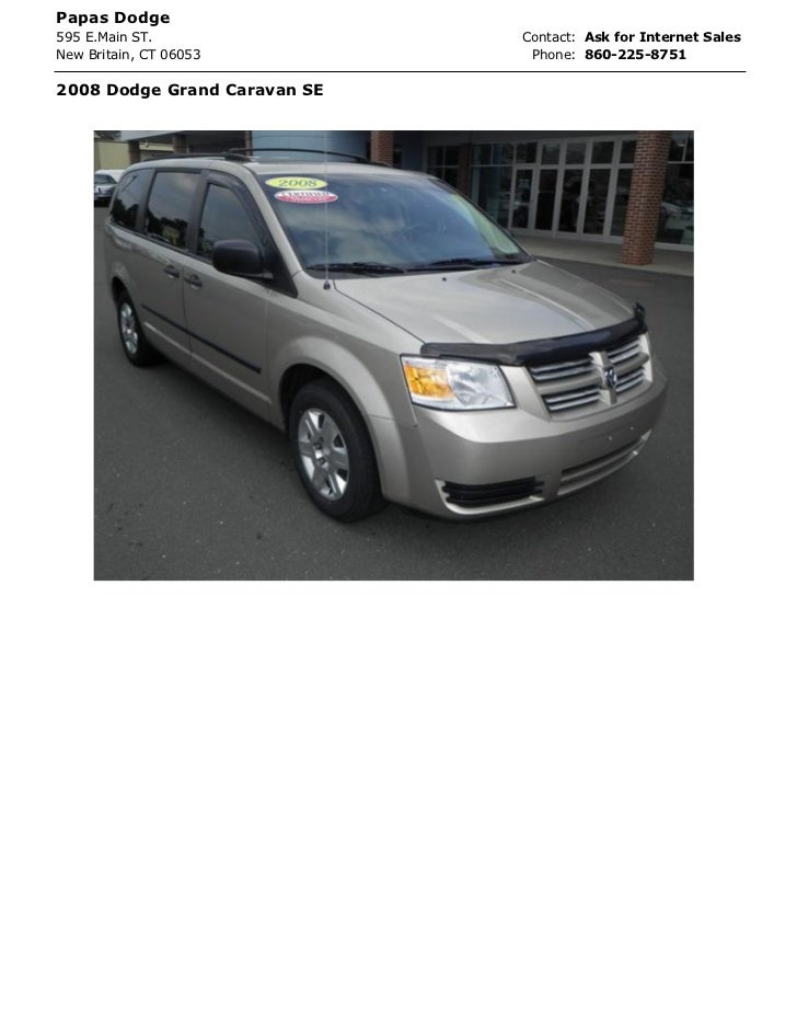 Papas Dodge595 E.Main ST.                Contact: Ask for Internet SalesNew Britain, CT 06053          Phone: 860-225-8751...