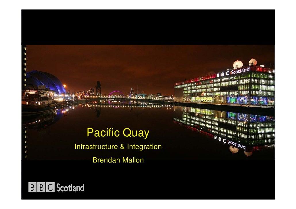 2008 EBU Training BBC Scotland Infrastructure