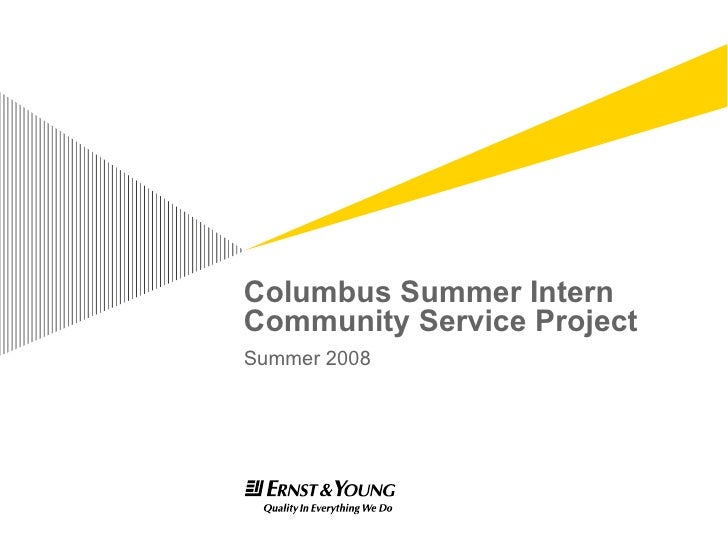 Columbus Summer Intern Community Service Project Summer 2008
