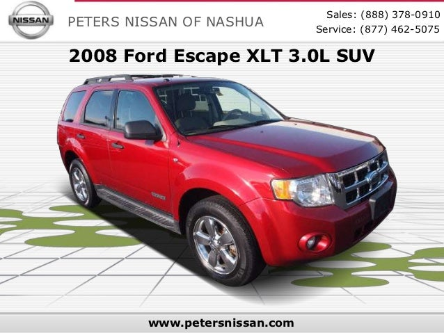 Used 2008 Ford Escape XLT - Peters Nissan Dealer in NH Serving Nashua NH, Manchester NH, Boston MA & Tewksbury MA