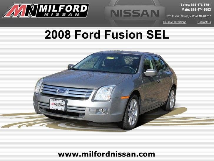 2008 Ford Fusion SEL  www.milfordnissan.com