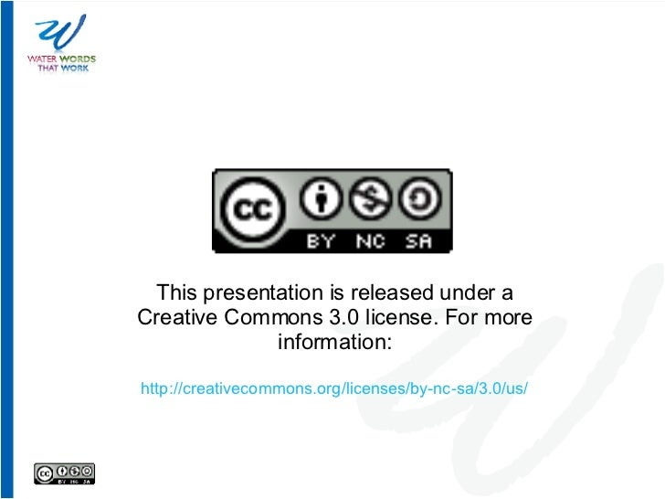 This presentation is released under a Creative Commons 3.0 license. For more information: http://creativecommons.org/licen...