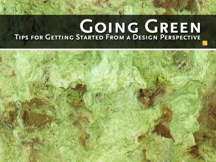 Going Green Tips for Getting Started From a Design Perspective