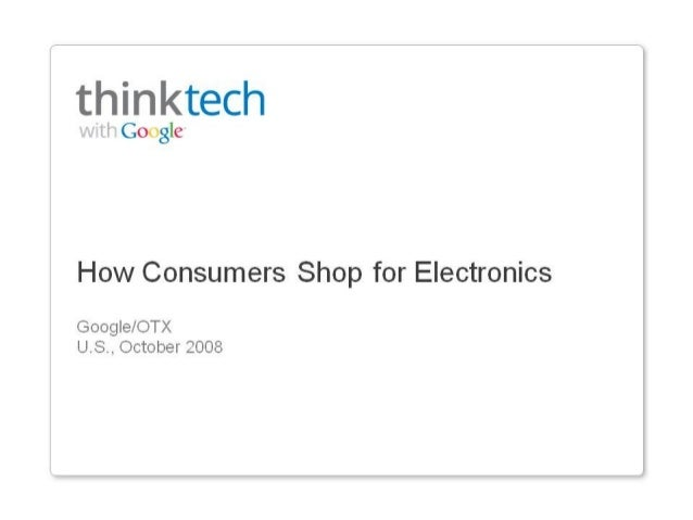 How Consumers Shop for Electronics (Google Insights)