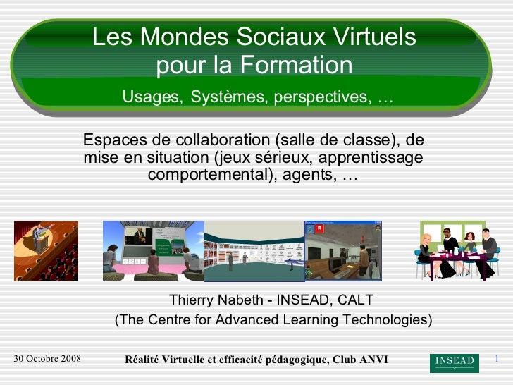 Les Mondes Sociaux Virtuel et L'Education