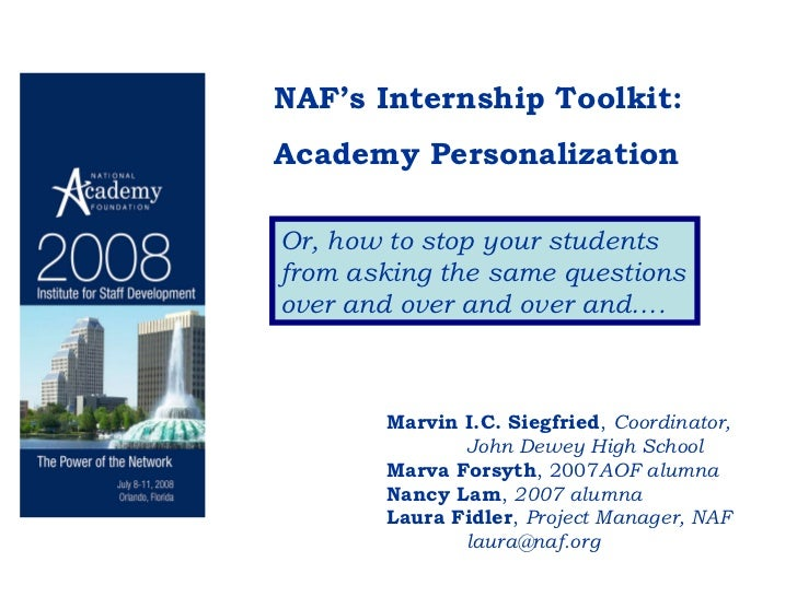 NAF's Internship Toolkit:  Academy Personalization Or, how to stop your students from asking the same questions over and o...