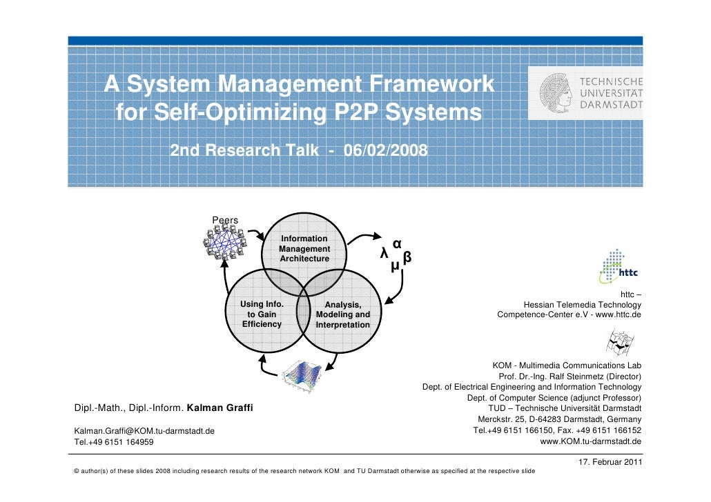 A System Management Framework          for Self-Optimizing P2P Systems                               2nd Research Talk - 0...