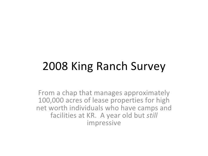 2008 King Ranch Survey