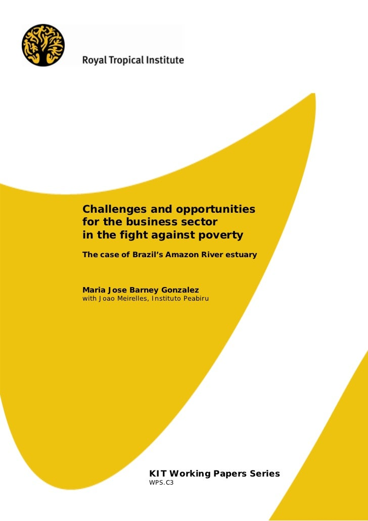 Challenges and opportunitiesfor the business sectorin the fight against povertyThe case of Brazil's Amazon River estuaryMa...