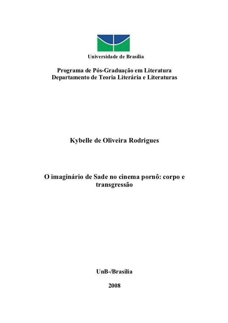 Universidade de Brasília   Programa de Pós-Graduação em Literatura  Departamento de Teoria Literária e Literaturas        ...