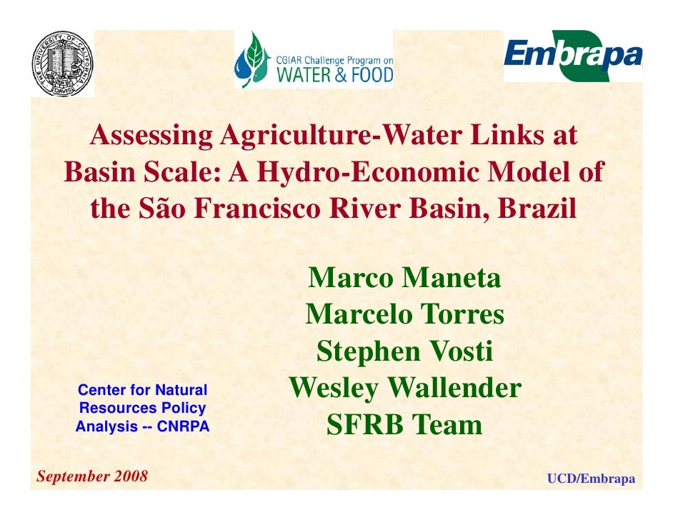 Assessing Agriculture-Water Links at    Basin S l    B i Scale: A H d E                 Hydro-Economic Model of           ...