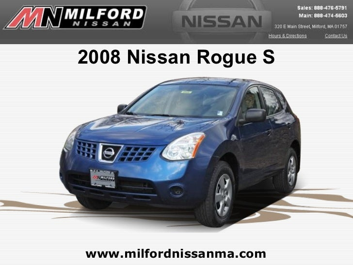 Used 2008 Nissan Rogue S - Milford Nissan Worcester, MA