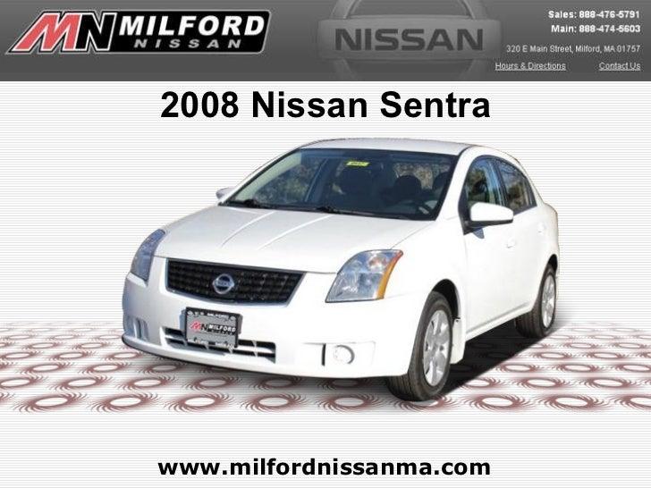 www.milfordnissanma.com 2008 Nissan Sentra