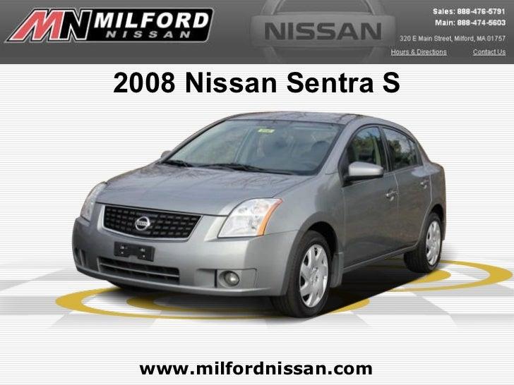 2008 Nissan Sentra S www.milfordnissan.com