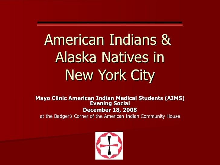 2008 Orientation Re NYC American Indians & Alaska Natives
