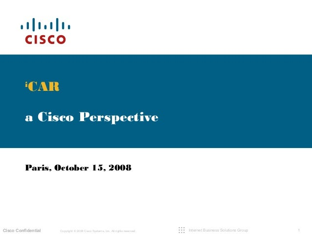 1Copyright © 2008 Cisco Systems, Inc. All rights reserved.Cisco ConfidentialCisco Confidential Internet Business Solutions...