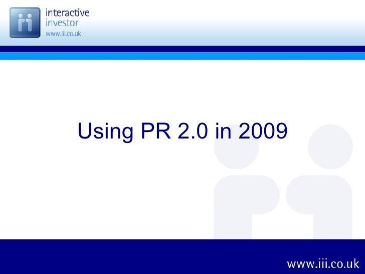 Using PR 2.0 in 2009