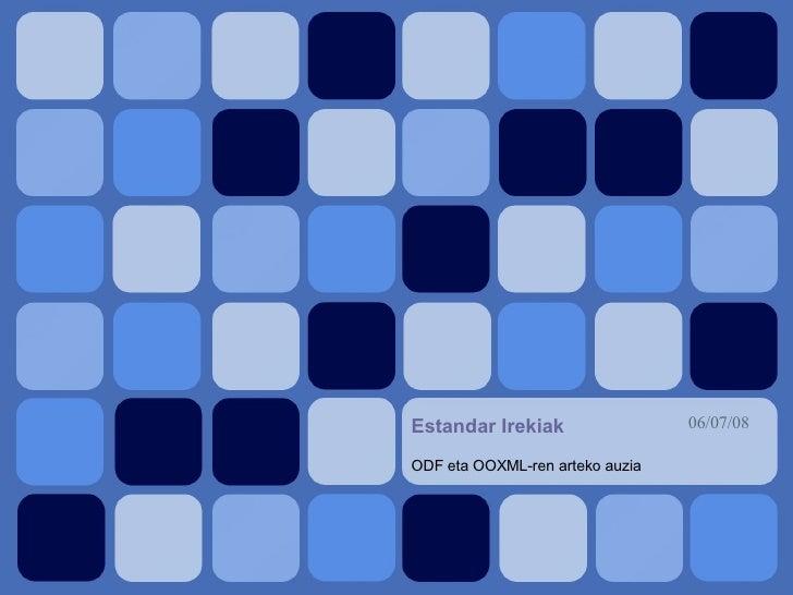 Estandar Irekiak ODF eta OOXML-ren arteko auzia