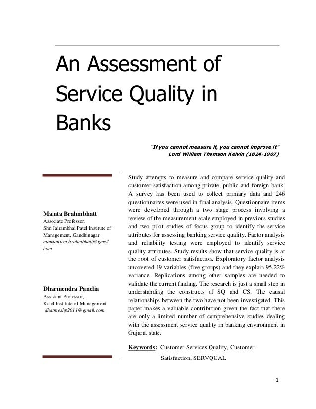 "An Assessment of Service Quality in Banks ""If you cannot measure it, you cannot improve it"" Lord William Thomson Kelvin (1..."