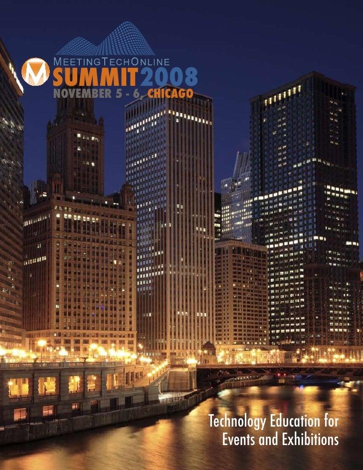 SUMMIT 2008 NOVEMBER 5 - 6, CHICAGO                               Technology Education for                              Ev...