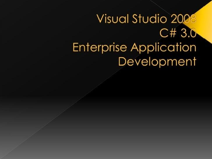 Kurumsal Yazılım Geliştirme ve Visual Studio 2008