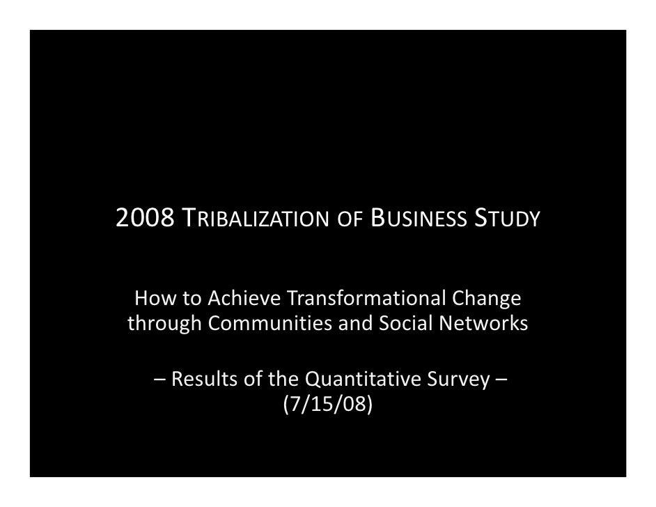 2008 Tribalization Of Business Study Quantitative 1216385415561514 9