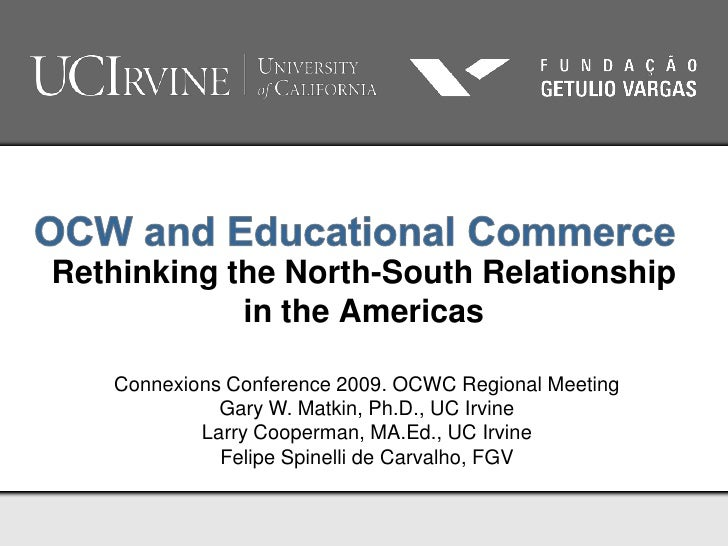 UCI and FGV Collaboration by Gary W. Matkin, UCI