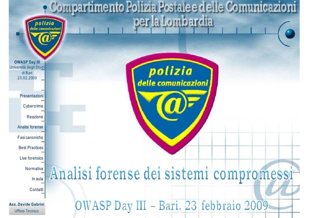 OWASP Day III Università degli Studi        di Bari     23.02.2009          Presentazioni          Cybercrime            R...
