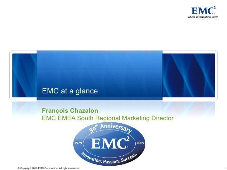 EMC At A Glance