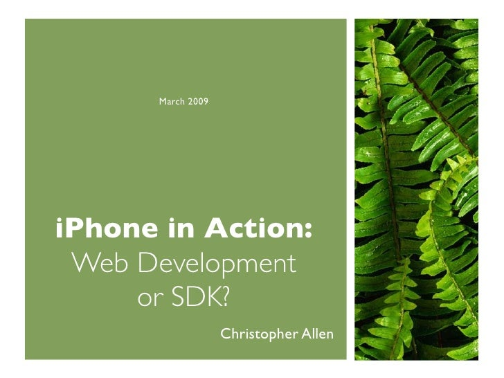iPhone Development: Web or SDK? (eComm 2009)