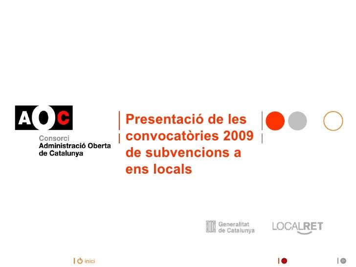 Presentació de les convocatòries de subvencions pel 2009