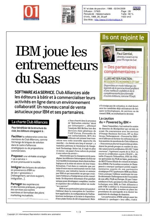 IBM joue les entremetteurs du Saas SOFTWARE ASA SERVICE . Club Alliances aide les éditeurs à bâtir et à commercialiser leu...