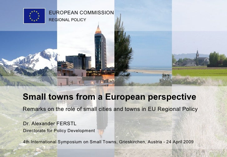 Dr. Alexander FERSTL Directorate for Policy Development 4th International Symposium on Small Towns, Grieskirchen, Austria ...