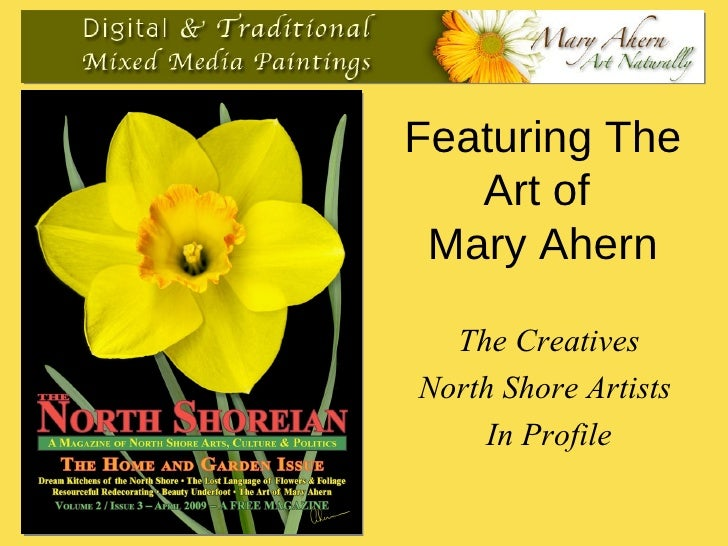 Featuring The Art of  Mary Ahern The Creatives North Shore Artists  In Profile
