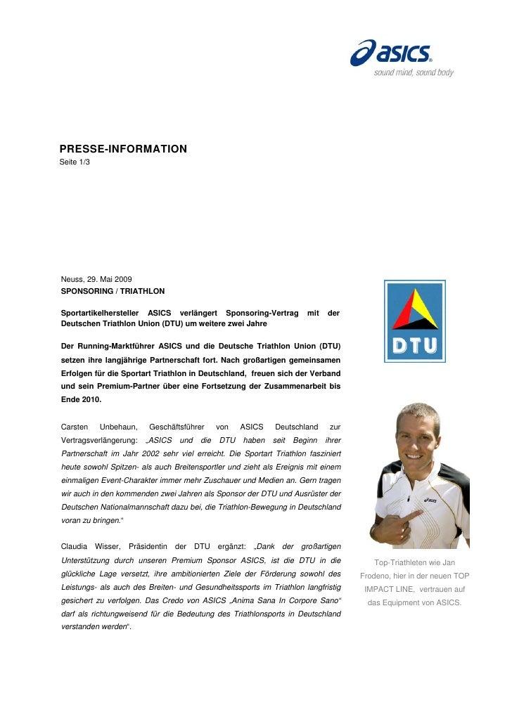 PRESSE-INFORMATIONSeite 1/3Neuss, 29. Mai 2009SPONSORING / TRIATHLONSportartikelhersteller ASICS verlängert Sponsoring-Ver...