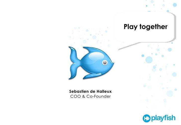 Introducing Playfish