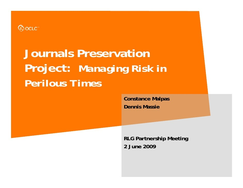 Journals Preservation Project: Managing Risks in Perilous Times