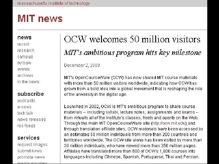 opencourseware consortium mit Mit opencourseware project is overviewed, as it has been the real  open  courseware, mit opencourseware, ocw consortium, open.