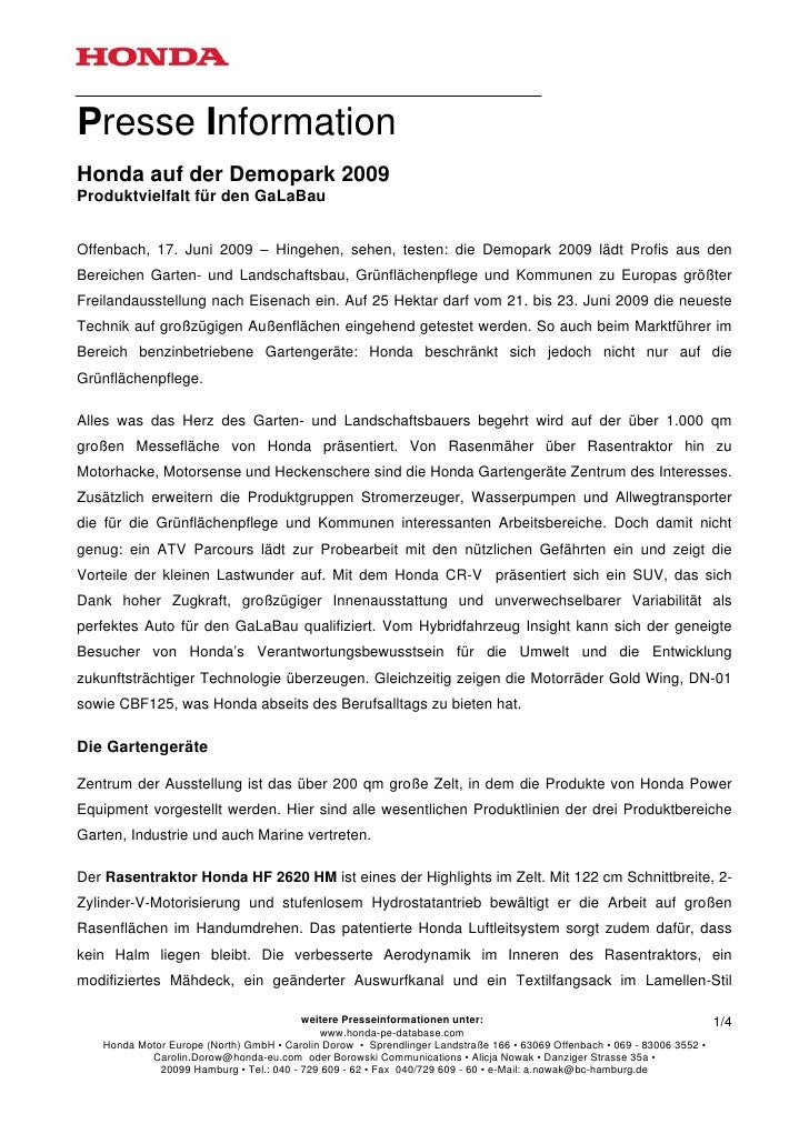 Presse InformationHonda auf der Demopark 2009Produktvielfalt für den GaLaBauOffenbach, 17. Juni 2009 – Hingehen, sehen, te...