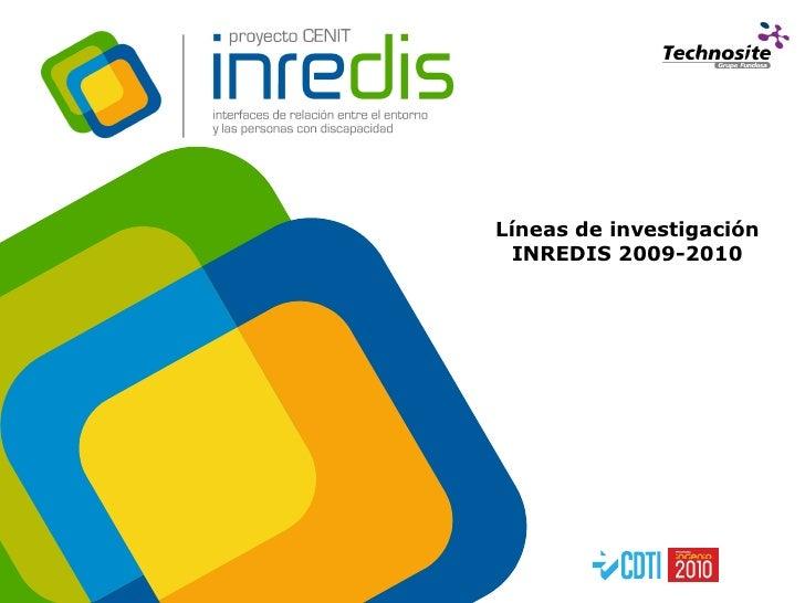 2009 06 25 Workshop Científico INREDIS_Lineas de Investigación INREDIS