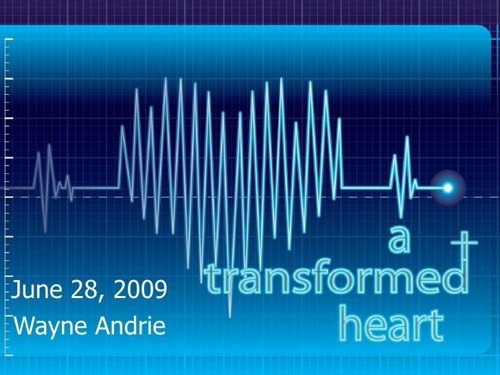 June 28, 2009 Wayne Andrie
