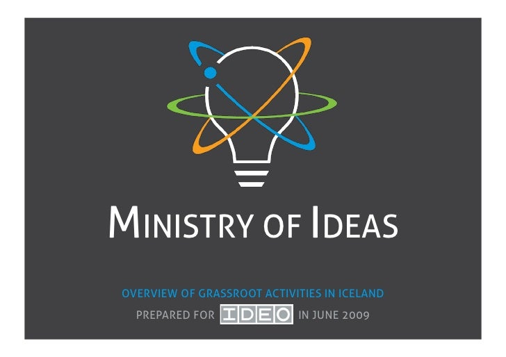 Ministry Of Ideas overview for IDEO of grassroot projects in Iceland, June 2009