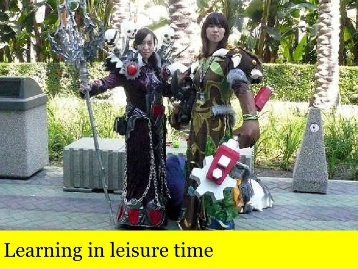 Learning in leisure time