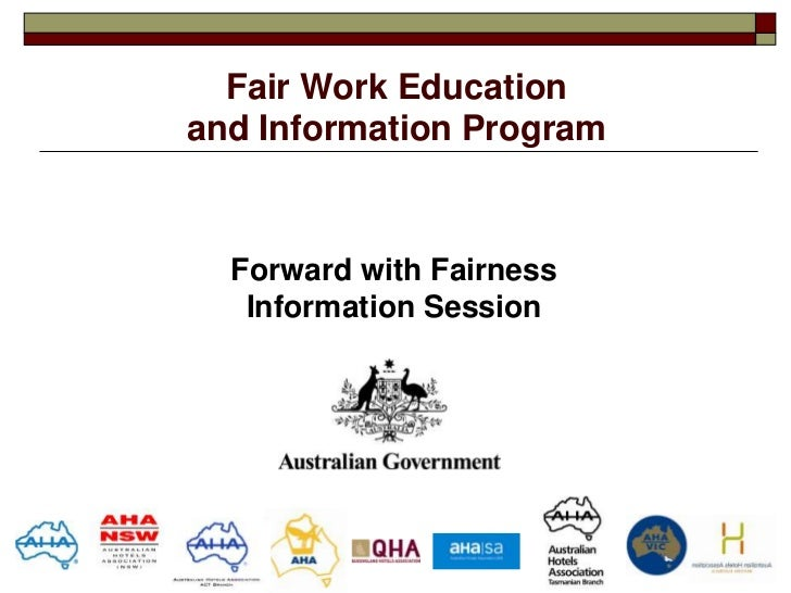 Fair Work Educationand Information Program  Forward with Fairness   Information Session